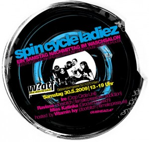 Spin Cycle Ladiez, Samstag, 30.5., W?atf, Siebensterngasse 52, 1070 Wien, 13-19 Uhr