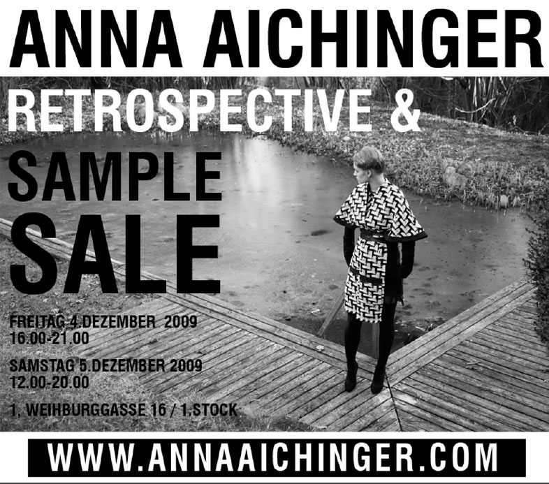 Anna Aichinger Sample Sale, 4./5. Dezember 2009
