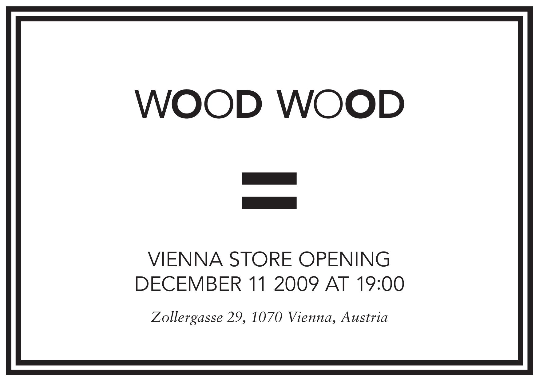 Wood Wood Wien Opening 11.12.2009