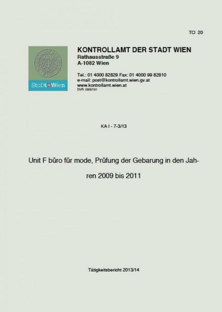 KONTROLLAMT DER STADT WIEN:  Unit F büro für mode, Prüfung der Gebarung in den Jahren 2009 bis 2011, erschienen im Oktober 2013, Cover